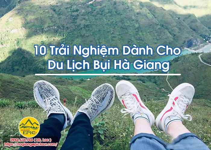 10 Trải Nghiệm Dành Cho Du Lịch Bụi Hà Giang