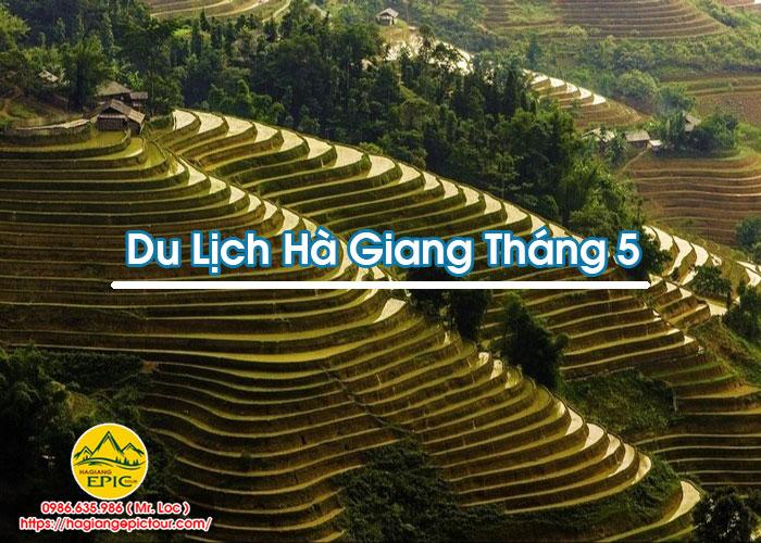 Du Lịch Hà Giang Tháng 5