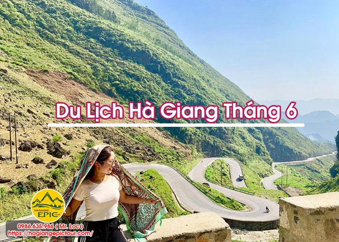 Du Lịch Hà Giang Tháng 6
