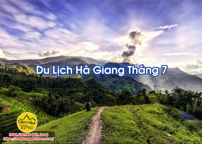 Du Lịch Hà Giang Tháng 7