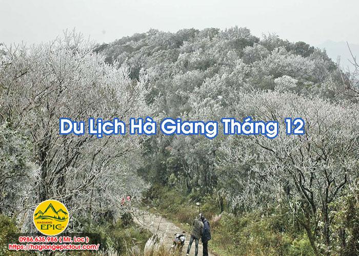 Kinh Nghiệm Du Lịch Hà Giang Tháng 12